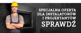 Specjalna oferta dla instalatorów i projektantów